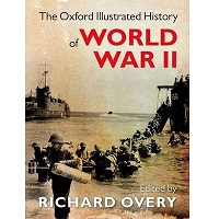 The Oxford Illustrated History of World War II by Richard Overy PDF