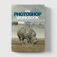 The Photoshop Workbook by Glyn Dewis PDF Download