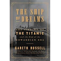 The Ship of Dreams by Gareth Russell PDF