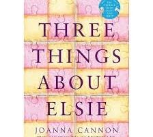 Three Things About Elsie by Joanna Cannon PDF Download
