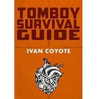 Tomboy Survival Guide by Ivan Coyote PDF