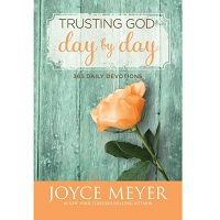 Trusting God Day by Day by Joyce Meyer PDF
