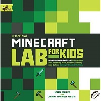Unofficial Minecraft Lab for Kids by John Miller PDF