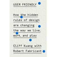 User Friendly by Cliff Kuang PDF