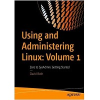 Using and Administering Linux by David Both PDF Download