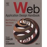 Web Application Design Handbook by Susan Fowler PDF