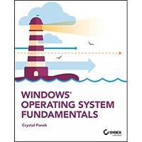 Windows Operating System Fundamentals by Crystal Panek PDF