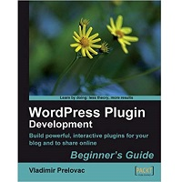 WordPress Plugin Development by Vladimir Prelovac PDF