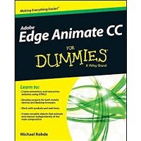 Adobe Edge Animate CC For Dummies by Michael Rohde PDF Download