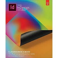 Adobe InDesign Classroom in a Book (2020 release) by Kelly Kordes Anton & Tina DeJarld PDF Download