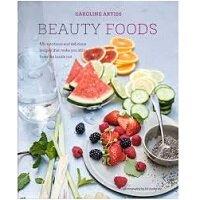 Beauty Foods by Caroline Artiss PDF Download