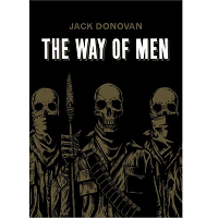 Download The Way of Men by Jack Donovan PDF