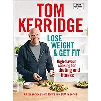 Lose Weight & Get Fit by Tom Kerridge PDF Download
