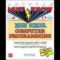 Must Know High School Computer Programming by Julie Sway PDF Download