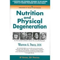 Nutrition and Physical Degeneration by Weston A. Price PDF Download