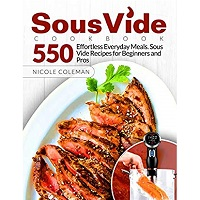 Sous Vide Cookbook by Nicole Coleman PDF Download
