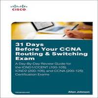 31 Days Before Your CCNA Routing & Switching Exam by Allan Johnson PDF Download