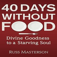 40 Days without Food by Russ Masterson PDF Download