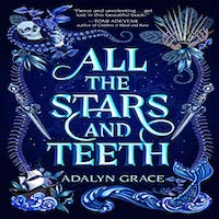 All the Stars and Teeth by Adalyn Grace ePub Download