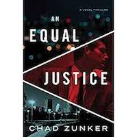 An Equal Justice by Chad Zunker PDF Download