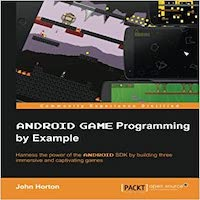 Android Game Programming by Example by John Horton PDF Download