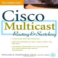 Cisco Multicast Routing & Switching by William R. Parkhurst PDF Download