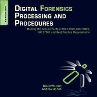 Digital Forensics Processing and Procedures by David Watson