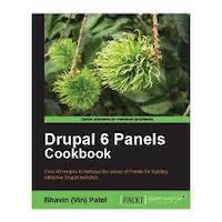 Drupal 6 Panels Cookbook by Bhavin Patel PDF Download
