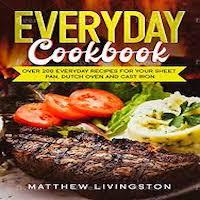 Everyday Cookbook by Livingston Matthew PDF Download