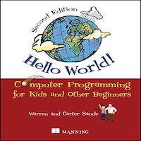 Hello World! Third Edition by Warren Sande PDF Download