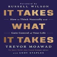 It Takes What It Takes by Trevor Moawad PDF Download