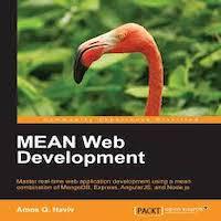 MEAN Web Development by Amos Q. Haviv PDF Download