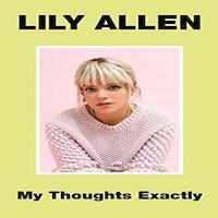 My Thoughts Exactly by Lily Allen PDF Download
