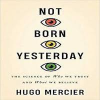 Not Born Yesterday by Hugo Mercier PDF Download