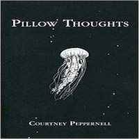 Pillow Thoughts by Courtney Peppernell PDF Download