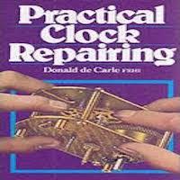 Practical Clock Repairing by Donald De Carle PDF Download