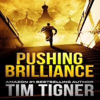 Pushing Brilliance by Tim Tigner PDF Download