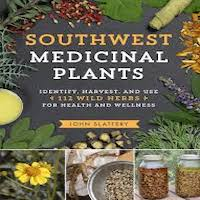 Southwest Medicinal Plants by John Slattery PDF Download