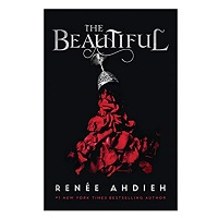 The Beautiful by Renee Ahdieh PDF Download