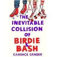 The Inevitable Collision of Birdie & Bash by Candace Ganger PDF Download