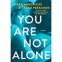 You Are Not Alone by Greer Hendricks ePub Download