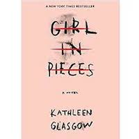 Girl in Pieces by Kathleen Glasgow PDF Download