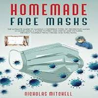 HOMEMADE FACE MASKS by Nicholas Mitchell PDF Download