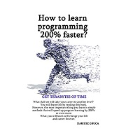 How to learn programming 200% faster by Dariusz Gruca PDF Download