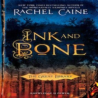 Ink and Bone by Rachel Caine PDF Download