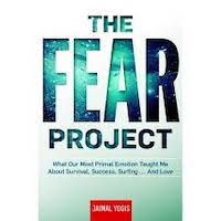 The Fear Project by Jaimal Yogis PDF Download