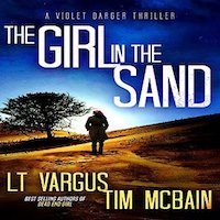 The Girl in the Sand by L.T. Vargus