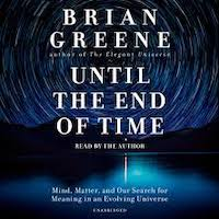 Until the End of Time by Brian Greene PDF Download