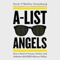 A-List Angels by Zack O'Malley Greenburg PDF Download