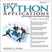 Core Python Applications Programming by Wesley J Chun PDF Download